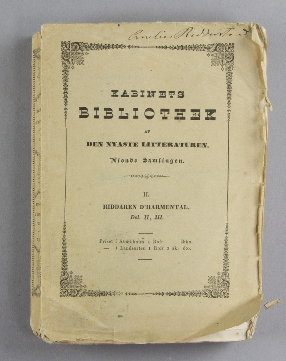 """Bok, häftat pappersband: """"Riddaren d'Harmental. Del II, III."""" skriven av Alexandre Dumas och tryckt hos N. H. Thomson i Stockholm 1844.   Andra häftet av två. Häftad och oskuren i tryckt omslag. Med Emelie Ridderstads namnteckning på främre omslaget."""