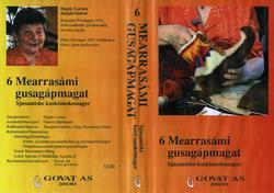 6 Mearrasámi gusagápmagat. Sjøsamiske kuskinnskomager