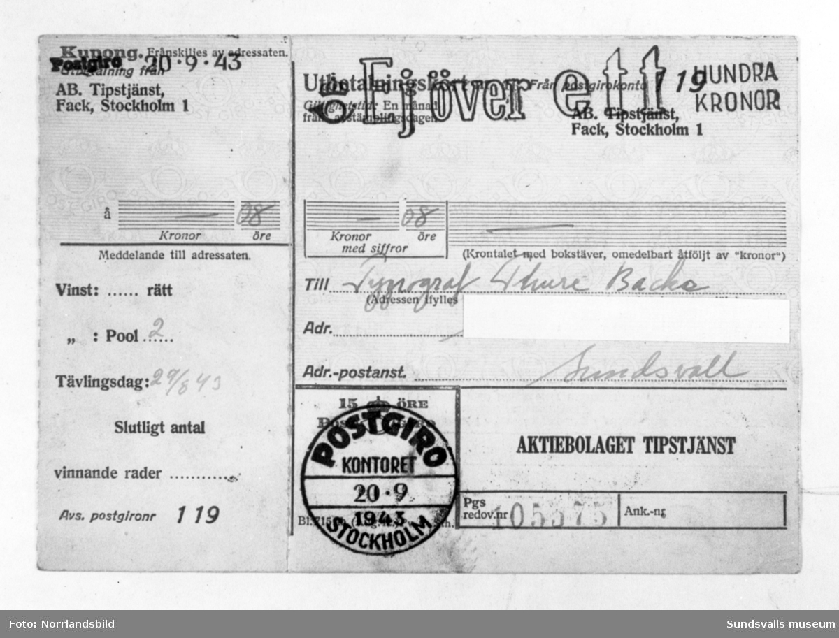 En Sundsvallsbo får en postanvisning med en tipsvinst på - åtta öre!