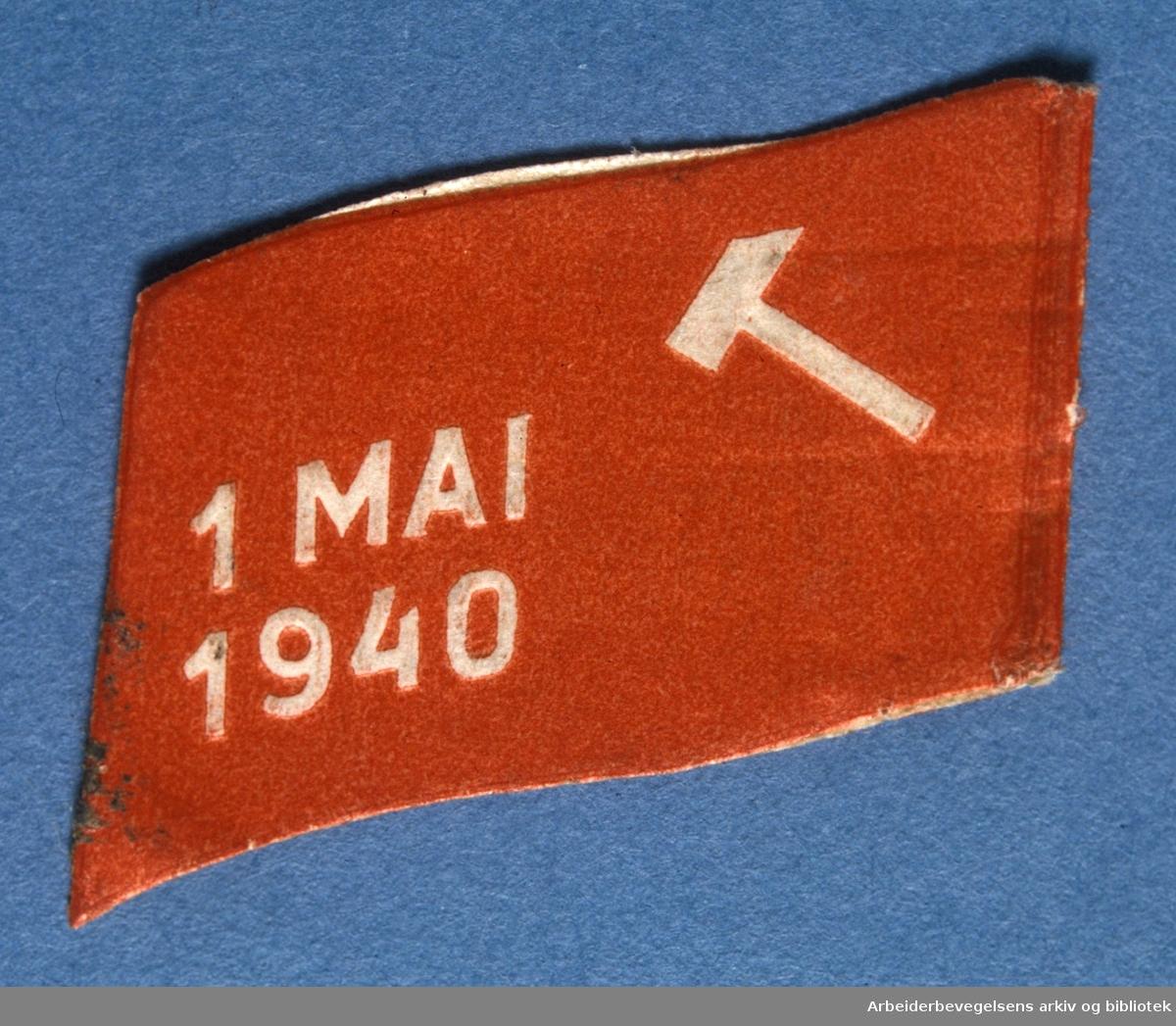 Arbeiderpartiets 1. mai-merke fra 1940 (ble aldri brukt)