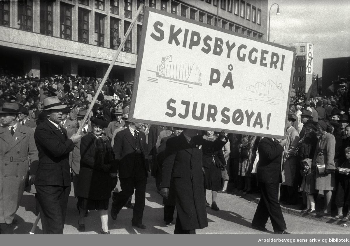 1. mai 1947 i Oslo. Parole: Skipsbyggeri på Sjursøya!