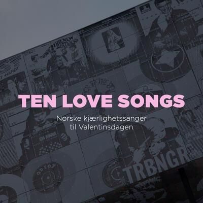 Ten_love_songs.jpg. Foto/Photo