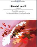 Framtidas museum - forvaltning, forskning, formidling, fornying