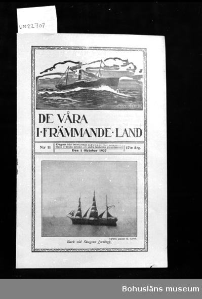 """594 Landskap BOHUSLÄN 394 Landskap UPPLAND  """"De Våra I Främmande Land"""". """"Organ för Svenska Kyrkans verksamhet bland Svenska sjömän och andra landsmän på utrikes ort"""". """"N:11 den 1 oktober 1927 17:e Årg"""".  UM 134:3"""