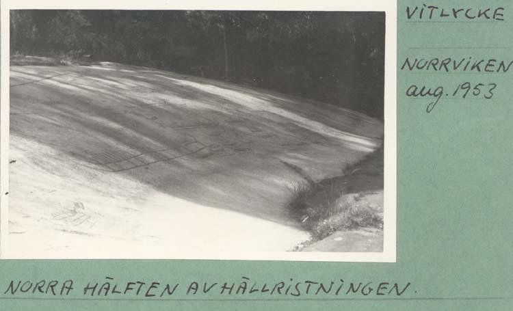 """Noterat på kortet: """"Vitlycke Norrviken. aug.1955."""" """"Norra hälften av hällristningen."""""""