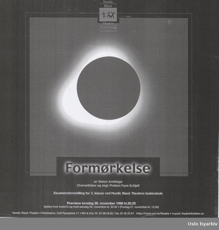 Plakat for forestillingen Formørkelse...Oslo byarkiv har ikke rettigheter til denne plakaten. Ved bruk/bestilling ta kontakt med Nordic Black Theatre (post@nordicblacktheatre.no)