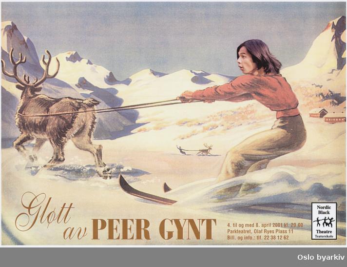 Plakat for forestillingen Gløtt av Peer Gynt...Oslo byarkiv har ikke rettigheter til denne plakaten. Ved bruk/bestilling ta kontakt med Nordic Black Theatre (post@nordicblacktheatre.no)