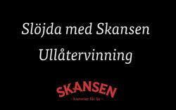 Slöjda med Skansen: Ullåtervinning