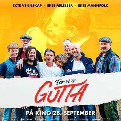 "Plakat for filmen ""For vi er gutta"". Foto/Photo"