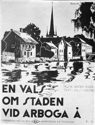 """Framsidan av noterna till """"En vals om staden vid Arboga å""""."""