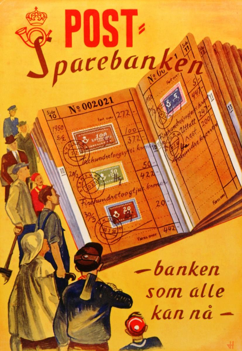 postmuseet, plakater, Postsparebanken, Postsparebanken - banken som alle kan nå -, åpen postsparebankbok med innskuddsmerker, mennesker står rundt boka, motivet finnes også på CD-rom PRO1, bilde nr 78