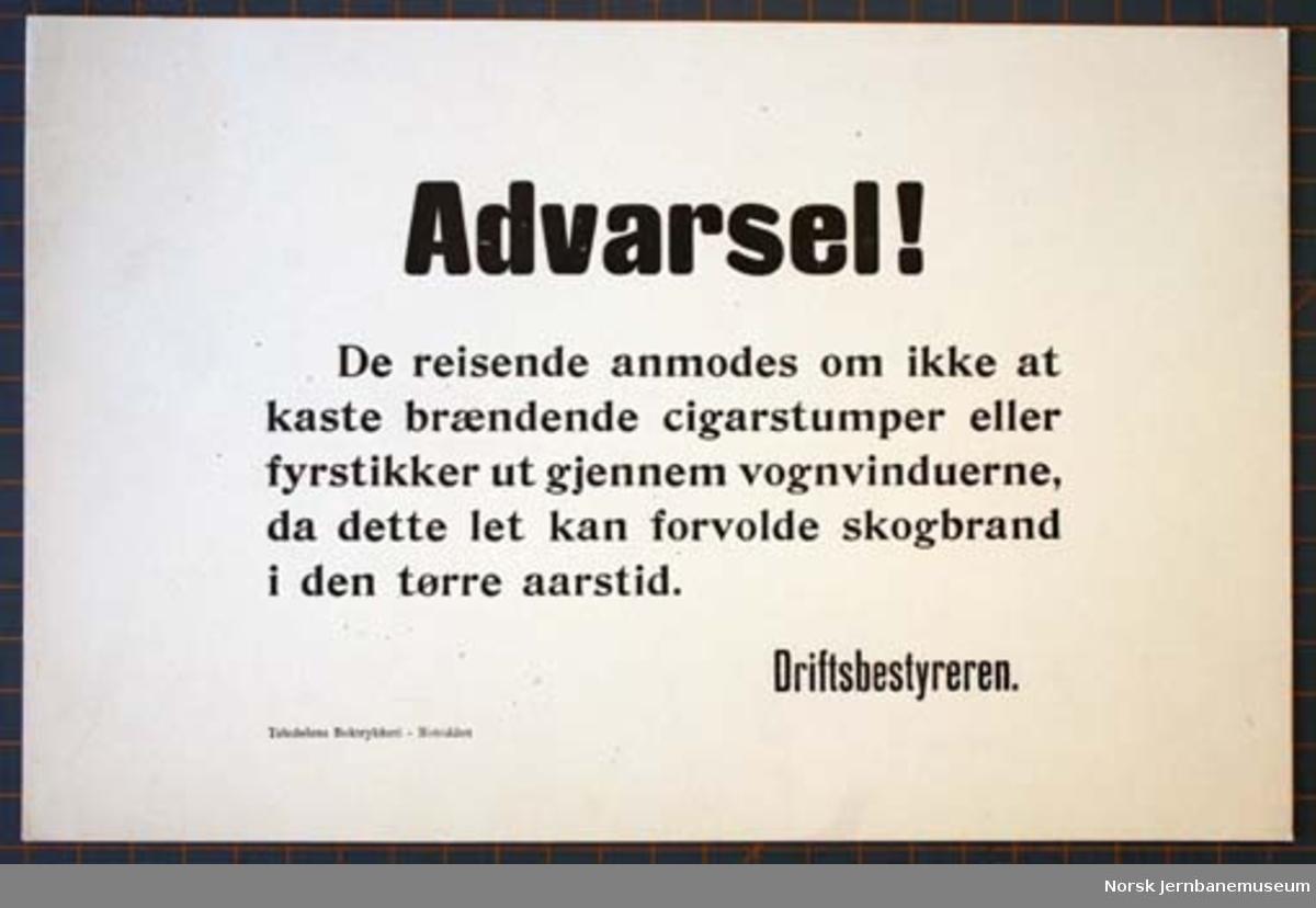 """Oppslag fra Rjukanbanen : """"Advarsel!"""" (ikke kast sigarstumper eller fyrstikker ut av vinduet)"""