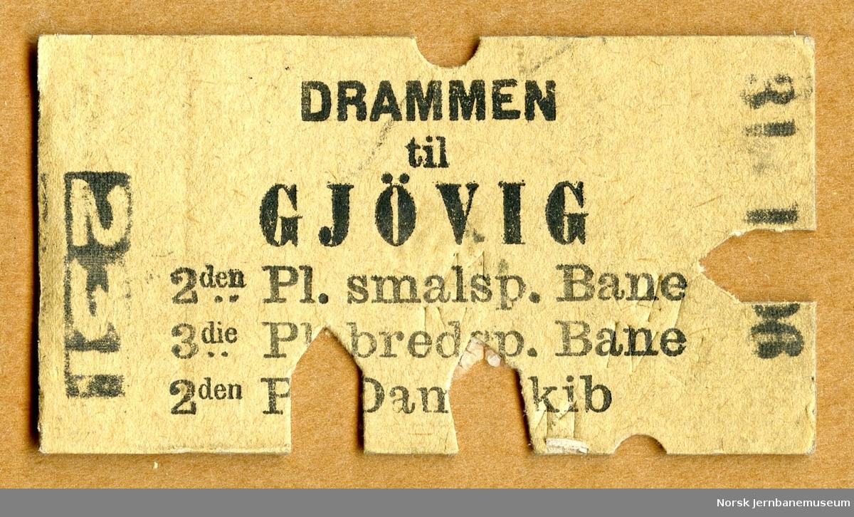 Billett Drammen-Gjøvig, 2den Pl. smalsp. Bane, 3die Pl. bredsp. Bane, 2den Pl. Dampskib