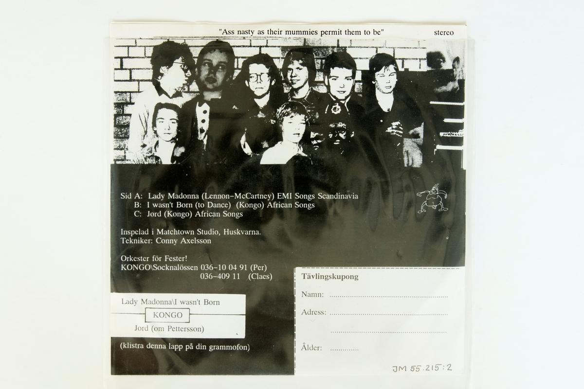 EP-skiva av svart vinyl med svart och vit pappersetikett, i omslag av vikt papper i plastficka.  Låtlista Sida 1: 1. Lady Madonna 2. I wasn't born (to dance) Sida 2:  1. Jord  JM 55215:1, Skiva JM 55215:2, Omslag JM 55215:3, Plastficka