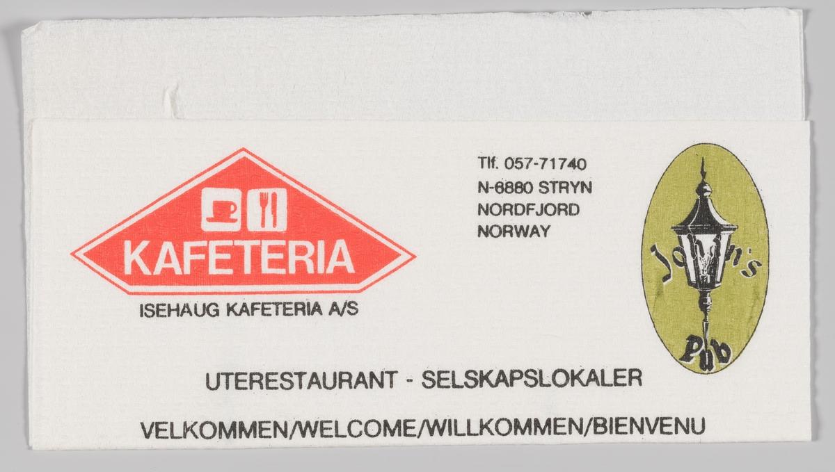 Et skilt med ikonene for kafe (kopp) og spisested (kniv og gaffel) og reklame for Isehaug kafeteria på Stryn. En oval med en gammeldags lykte og reklame for Johan`s Pub som holder til på samme sted. Isehaug Kafeteria er ein familiedreven heilårskafe midt i Stryn sentrum. Johan's pub er tilhørende Isehaug Kafeteria.