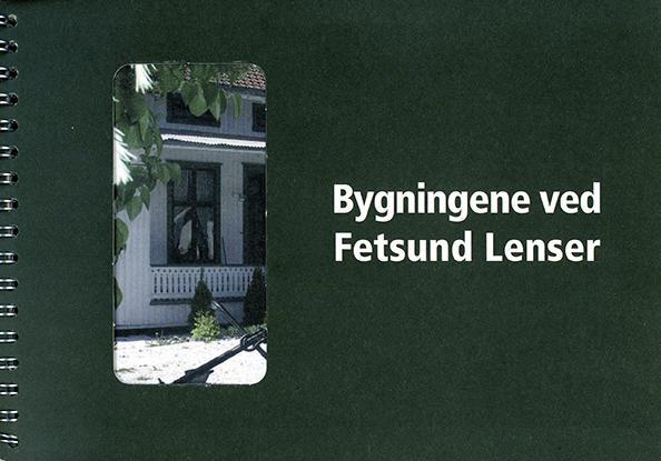 """Forside på boka """"Bygningene ved Fetsund lenser"""". (Foto/Photo)"""
