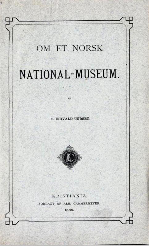Om et norsk Nationalmuseum