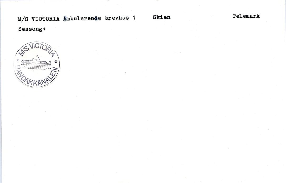 """Stempelkatalog. Ambulerende brevhus båt, M/S """"Victoria"""", Bandakkanalen, Skien postkontor, TGelemark fylke. Sesong; ?"""