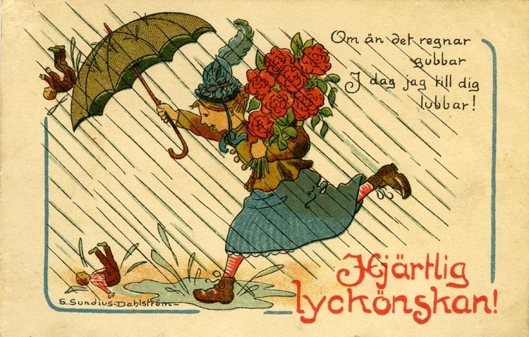 Notering på kortet: Om än det regnar gubbar I dag jag till dig lubbar. Hjärtlig Lyckönskan.