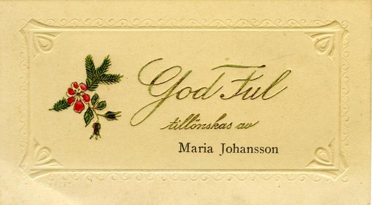 Notering på kortet: God Jul tillönskas av Maria Johansson.
